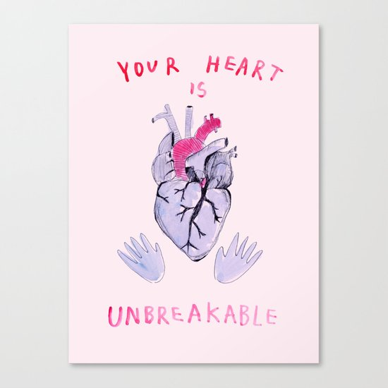 Your heart is unbreakable  Canvas Print