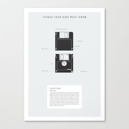 Things Your Kids Must Know: Floppy Disk Canvas Print