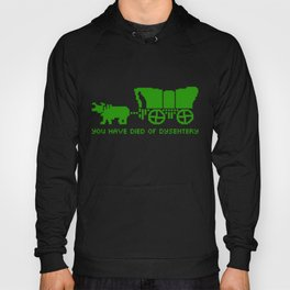Oregon Trail Died of Dysentery retro gaming Hoody