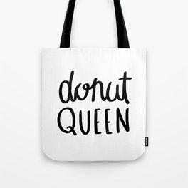 Donut queen / typography art Tote Bag