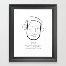 Richie 'Kern'-ingham Framed Art Print