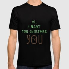 All I Want For Christmas Is You Black MEDIUM Mens Fitted Tee