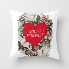 I still get butterflies Throw Pillow