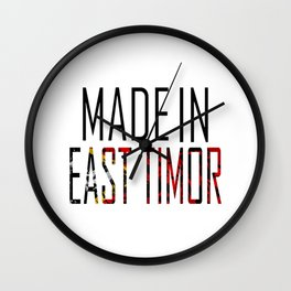 Made In East Timor Wall Clock