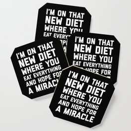 New Diet Funny Quote Coaster