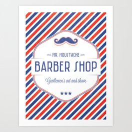 Mr. Moustache Barber Shop Art Print