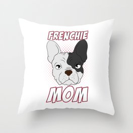 """Cute French Dog Image That Says """"Frenchie Mama"""" For The Frenchie Mom T-shirt Design Footprint Throw Pillow"""
