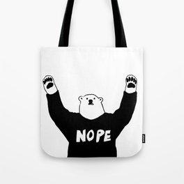 NOPE BEAR Tote Bag