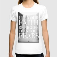 faith T-shirts featuring Faith by eARTh