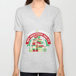Dear Santa My Brother Did It Christmas Gifts Unisex V-Neck