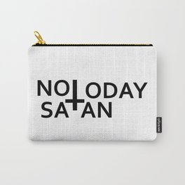 Not today Satan- Antichrist quote with occult symbol upside down cross Carry-All Pouch