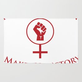 Nasty Women make Herstory Rug