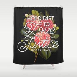 Love and Justice Shower Curtain