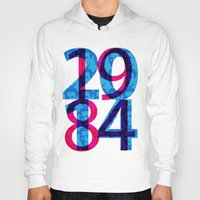 1984 Hoodies featuring Orwell 1984 - 2014 by Ned & Ems