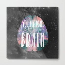 Beautiful Brain Metal Print