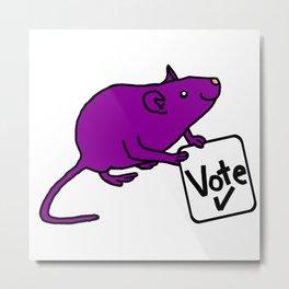 Purple Rat says Vote Metal Print
