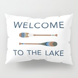 Welcome to the Lake Pillow Sham