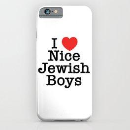 I Love Nice Jewish Boys iPhone Case
