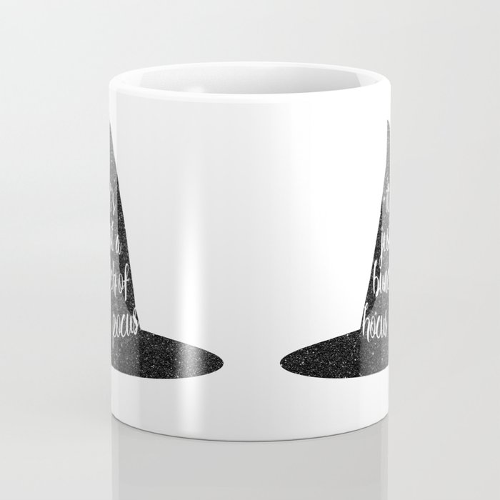 It's Just A Bunch Of Hocus Pocus Coffee Mug