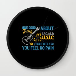 One Good Thing About Music, When It Hits You, You Wall Clock