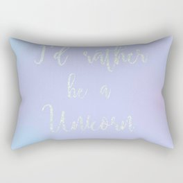 I'D RATHER BE A UNICORN GLITTER SCRIPT PRINT Rectangular Pillow