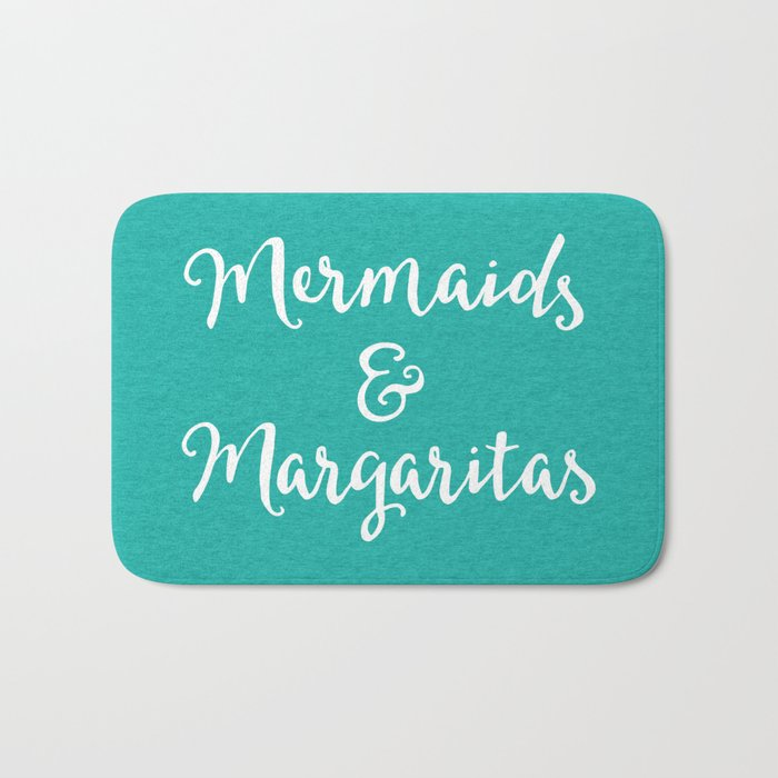Mermaids & Margaritas Funny Quote Bath Mat