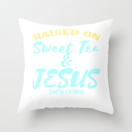 """Show your faith and positivity with this """"""""Sweet Tea and Jesus""""  tee design! Makes a nice gift too!  Throw Pillow"""