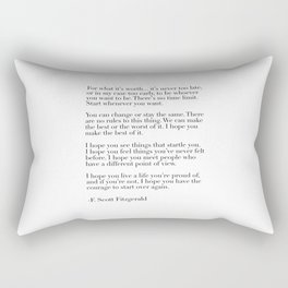 for what it's worth - fitzgerald quote Rectangular Pillow