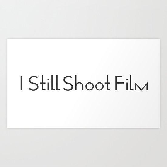 I Still Shoot Film - 1line Art Print