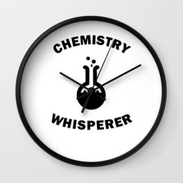 Funny Chemist Chemistry Whisperer Gift For Fencer Wall Clock