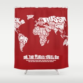 Oh The Places You'll Go - World Word Map with Dr. Seuss Quote Shower Curtain