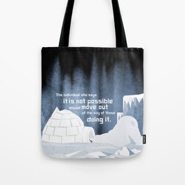 It is possible 3 Tote Bag