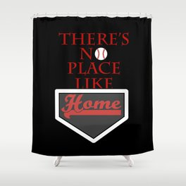 There's no place like home (baseball theme) Shower Curtain