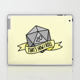 That's How I Roll D20 Laptop & iPad Skin