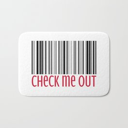 Check Me Out Funny Quote Bath Mat