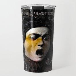 Medusa Head & quote Travel Mug