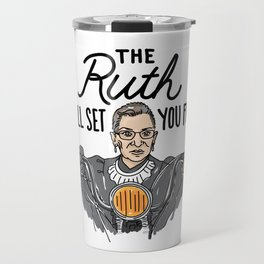 The Ruth Will Set You Free Travel Mug