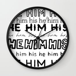 He Him His 1 Wall Clock