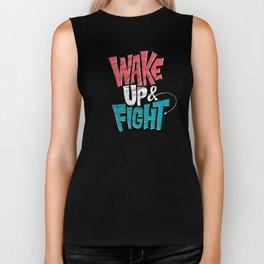 Wake Up and Fight Biker Tank