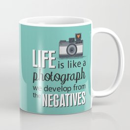 Camera Quote Coffee Mug