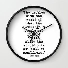 Charles Bukowski Typewriter Quote Confidence Wall Clock