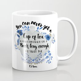 Tea & Books (CS Lewis Quote) Coffee Mug