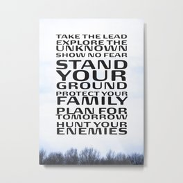 Stand your ground by Brian Vegas Metal Print