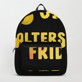 Funny saying pensioner pension money timeout Backpack