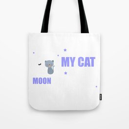 Cute I Love My Cat To The Moon and Back Tote Bag