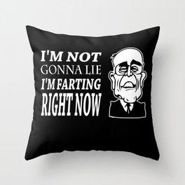 Im Not Gonna Lie Im Farting Rudy Giuliani Throw Pillow