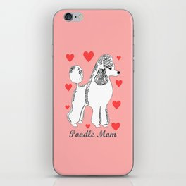 Poodle Mom in Pink and White iPhone Skin
