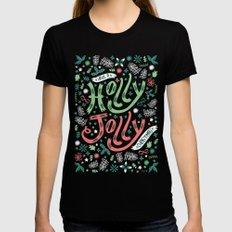 Have a Holly Jolly Christmas  Black Womens Fitted Tee MEDIUM