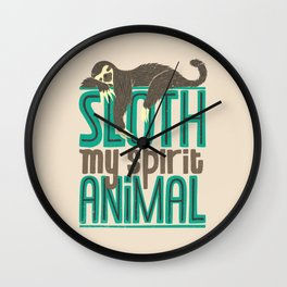Sloth Is My Spirit Animal Wall Clock