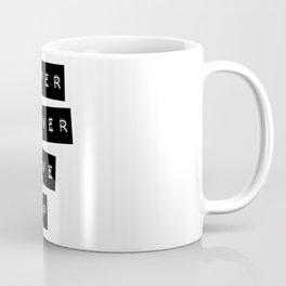 Never give up II Coffee Mug